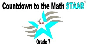 7th Grade Countdown to Math STAAR 2016