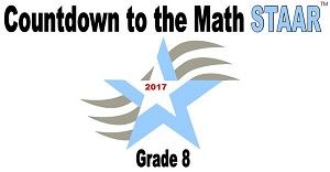 8th Grade Countdown to Math STAAR 2017