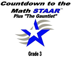 3rd Gr Countdown to Math STAAR plus Gauntlet 2018